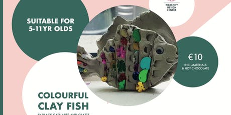 KDC Kids Club Colourful Clay Fish Workshop (5-11yr olds) Class A tickets