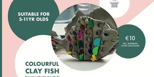 KDC Kids Club Colourful Clay Fish Workshop (5-11yr olds) Class A