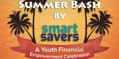 Smart Savers Summer Bash tickets