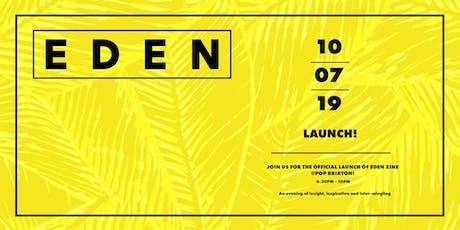 EDEN zine Launch Issue 01 tickets
