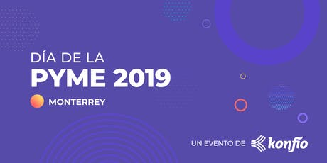 Día de la Pyme 2019 - Monterrey entradas