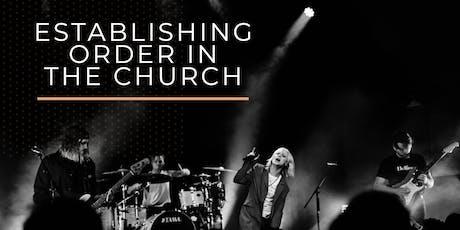 Establishing Order in the Church: Awakening School of Ministry tickets