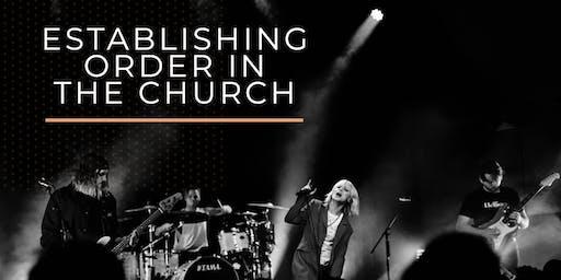 Establishing Order in the Church: Awakening School of Ministry