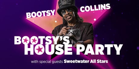 Bootsy's House Party tickets