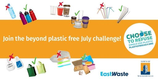 Go beyond Plastic Free July!