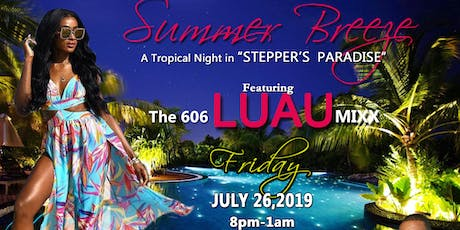 SUMMER BREEZE                 A Tropical Night In STEPPER'S Paradise tickets
