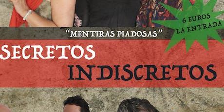 """ESPECTÁCULO """"SECRETOS INDISCRETOS"""" entradas"""