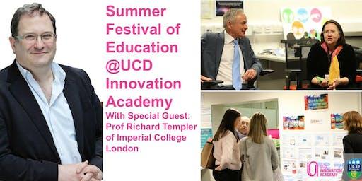 Summer Festival of Education with Richard Templar @ UCD Innovation Academy