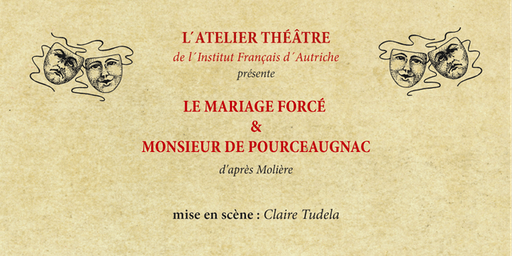 Le Mariage Forcé (Die Zwangsheirat) und Monsieur de Pourceaugnac (Herr von Pourceaugnac) von Molière