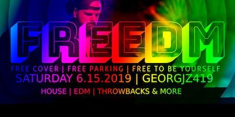 FREEDM - FREE EDM PARTY!  tickets