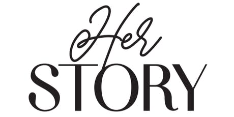 'Her Story' Ladies Event tickets