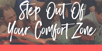 Step Out Your Comfort Zone
