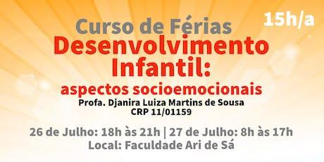 Curso de Férias: Desenvolvimento Infantil: aspectos socioemocionais ingressos