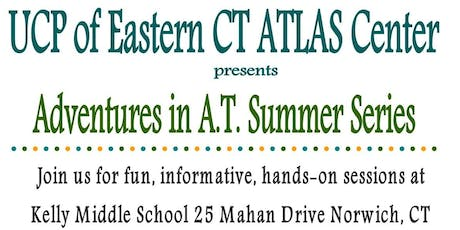 Adventures in Assistive Technology Summer Series  tickets
