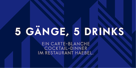 GREY GOOSE x HAEBEL COCKTAIL-DINNER Tickets