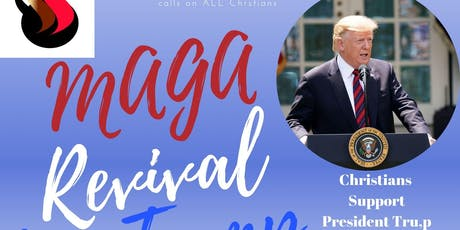 MAGA Revival for Trump 2019 at the White House - Christian Rally tickets