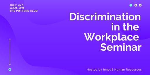 Discrimination in the Workplace Seminar