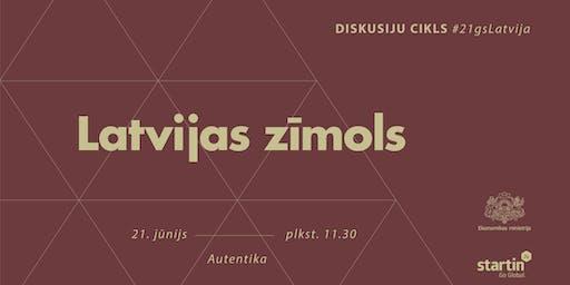 #21gsLatvija: Latvijas zīmols