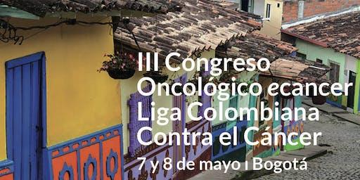 III Congreso Oncológico ecancer-Liga Colombiana contra el Cáncer
