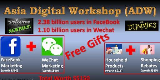 Asia Digital Workshop - FaceBook & Wechat Marketing.
