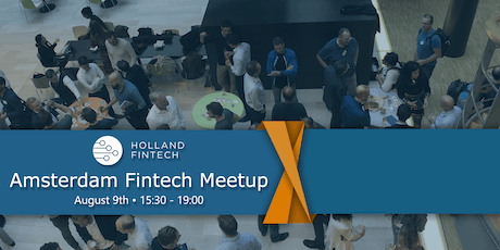 Holland FinTech Amsterdam MeetUp: August tickets