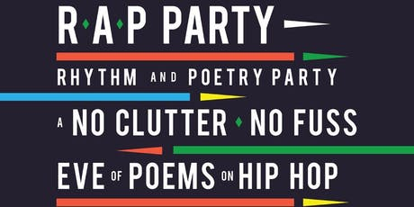 The R.A.P Party  Tickets