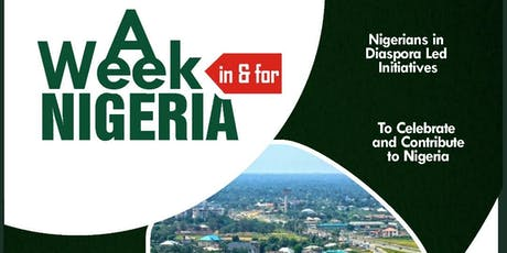 A WEEK IN & FOR NIGERIA tickets