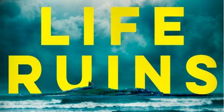 Life Ruins: The latest crime novel from bestselling author Danuta Kot tickets