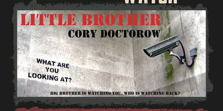 Big Brother is watching you, who's watching back? tickets