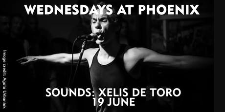 Wednesdays at Phoenix: Sounds (Xelís de Toro) tickets