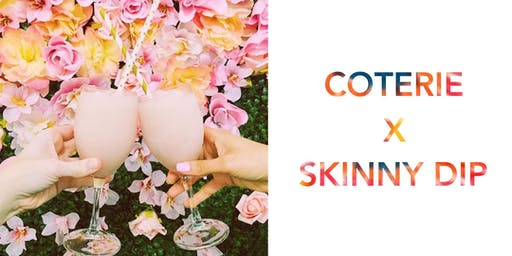 Frosé and Tie Dye - Celebrate Summer with Coterie at the Skinny Dip