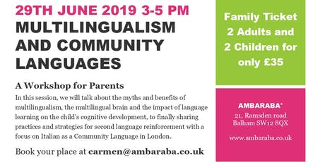 Multilingualism and Community Languages. A Workshop for Parent  tickets