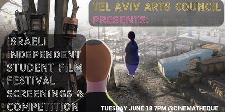 INVITATION: Israeli Short Film Competition & Screenings @Cinematheque, June 18 7pm tickets