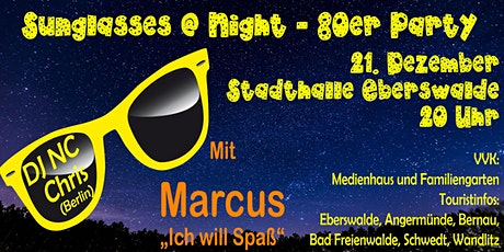 Sunglasses @ Night - 80er Jahre Party in Eberswalde - 21.12.2019 Tickets