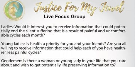 Justice For My Jewel Live focus Group tickets