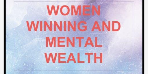 Women Winning & Mental Wealth