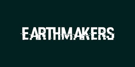 Earth Makers x The Climate Crisis  tickets