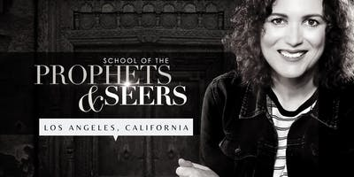 Los Angeles: School of the Prophets & Seers