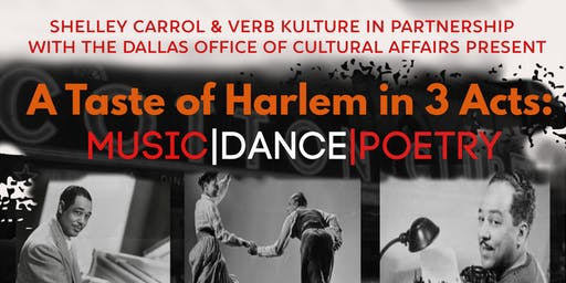 A Taste of Harlem in Three Acts: Music, Dance, and Poetry