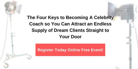 Become A Celebrity Coach-Attract All The Clients You Need-Online Event tickets
