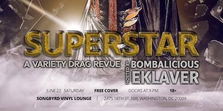 Superstar a Variety Drag Revue tickets