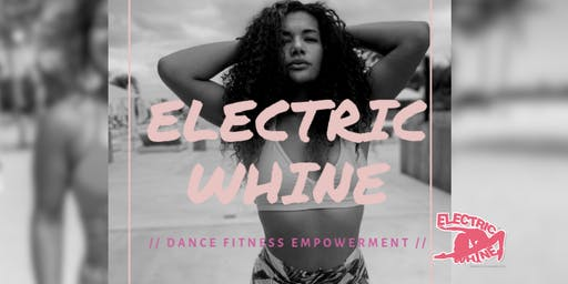 ELECTRICWHINE DANCE FITNESS Miami Beach