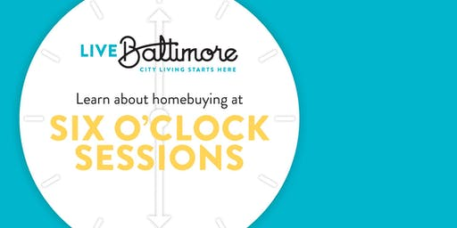 Six O'Clock Sessions: Introduction to Homebuying Incentives July 2019