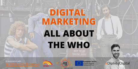 Digital Marketing: All About The Who - Weymouth - Dorset Growth Hub tickets