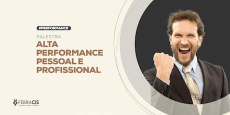 [BELO HORIZONTE/MG] Palestra - Alta Performance Pessoal e Profissional - 29 de Junho tickets