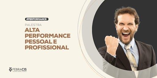 [BELO HORIZONTE/MG] Palestra - Alta Performance Pessoal e Profissional - 29 de Junho