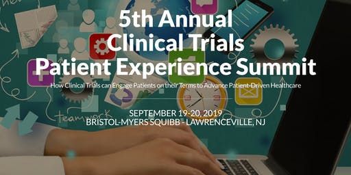 Clinical Trials Patient Experience Summit 2019