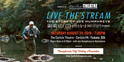 Live The Stream: The Story of Joe Humphreys| Carlisle Theatre | 8/24/19