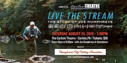 Live The Stream: The Story of Joe Humphreys| Carlisle Theatre | 8/24/19