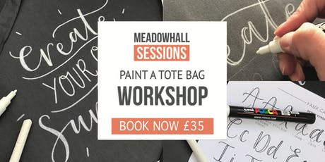 The Calligraphy Sessions Meadowhall - Paint a Tote Bag tickets